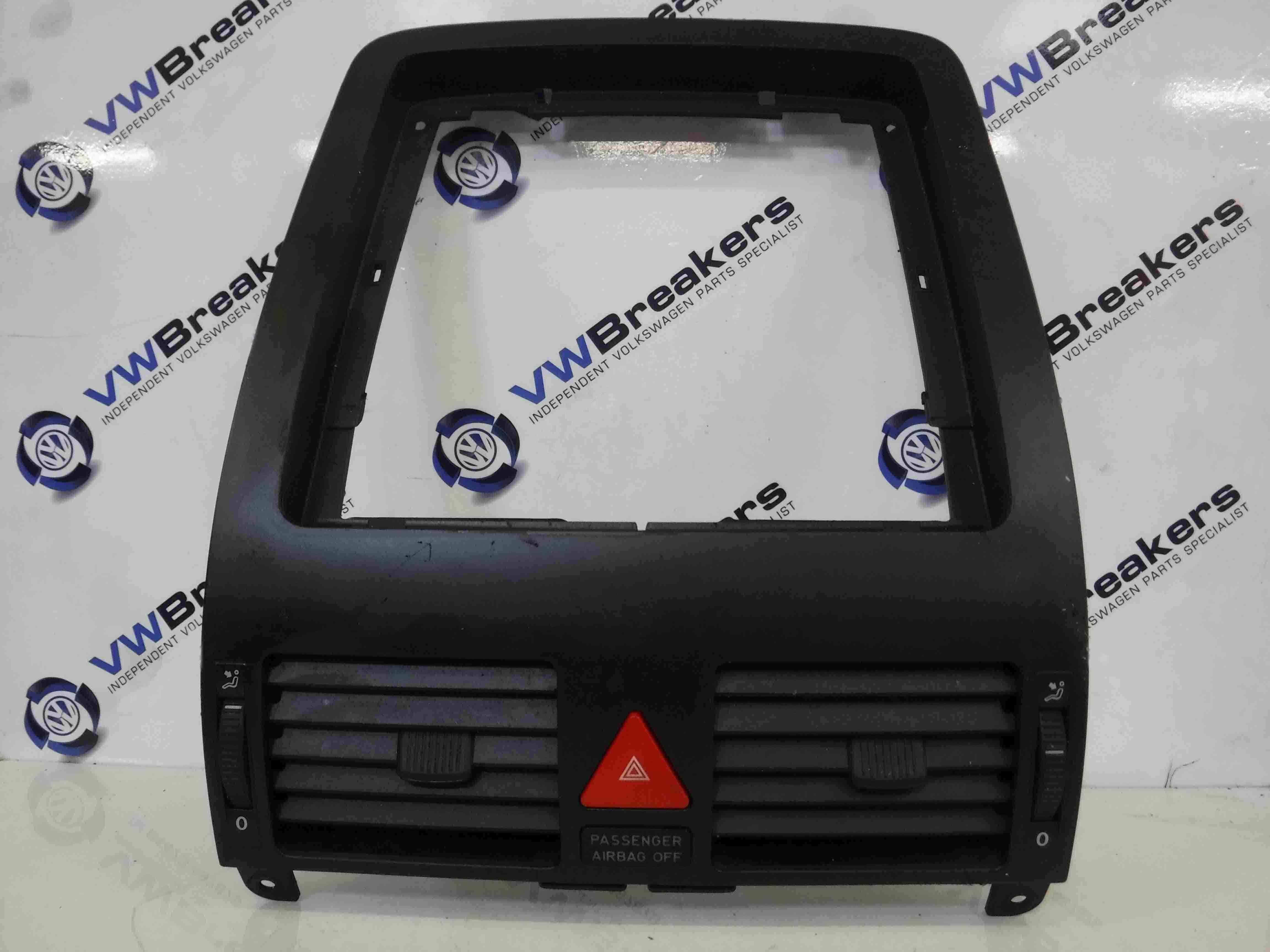 Volkswagen Touran 2003-2006 Centre Dashboard Trim  Heater Vents Hazard Button